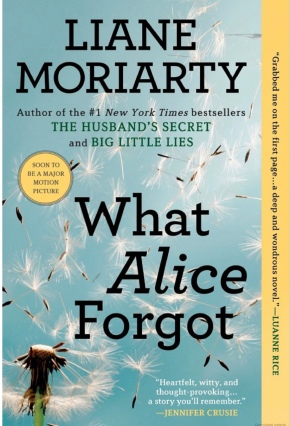 January's New Reader Book Club Pick: What Alice Forgot by LianeMoriarty